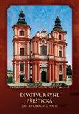 Divotvůrkyně Přeštická (300 let obrazu a poutí) - obálka