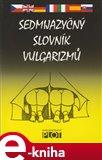 Sedmijazyčný slovník vulgarismů - obálka
