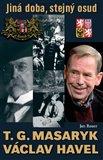 T. G. Masaryk a Václav Havel (Jiná doba, stejný osud) - obálka