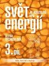 Obálka knihy Svět je kouzelná hra energií 3