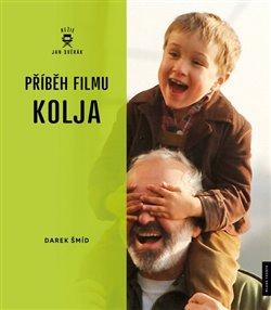 Příběh filmu Kolja - Darek Šmíd