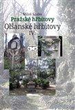 Olšanské hřbitovy IV. (Pražské hřbitovy) - obálka