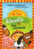 &#237;kadla a hry pro nejmen&#237; - oblka