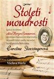 Století moudrosti (Lekce ze života Alice Herzové Sommerové, nejstarší žijící osoby na světě, která přežila holokaust) - obálka