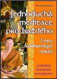 Jednoduchá meditace pro každého (Cesta buddhistických mnichů) - obálka