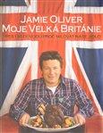 Jamie Oliver - Moje Velká Británie - obálka