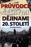 Prvodce esk&#253;mi djinami 20. stolet&#237; - oblka