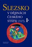 Slezsko v dějinách českého státu (/komplet 1. a 2. díl/) - obálka