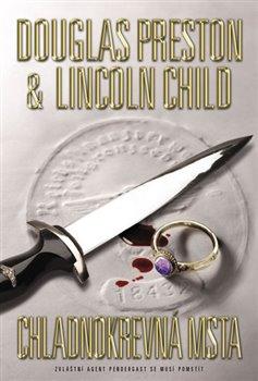 Chladnokrevná msta - Child Lincoln, Preston Douglas