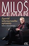Miloš Zeman - Zpověď informovaného optimisty - obálka