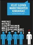 Velký slovník marketingových komunikací - obálka