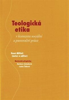 Obálka titulu Teologická etika