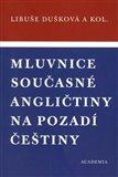 Mluvnice současné angličtiny na pozadí češtiny - obálka