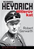 Reinhard Heydrich (Hitlerův kat) - obálka