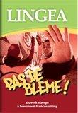Pas de bleme! (Slovník slangu a hovorové francouzštiny) - obálka