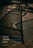 České drama dnes (Rozhovory s českými dramatiky) - obálka