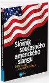 Obálka knihy Slovník současného amerického slangu