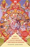 Smrt, mezistav a znovuzrození v tibetském buddhismu - obálka