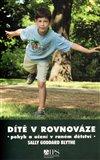 Dítě v rovnováze (Učení a pohyb v raném dětství) - obálka