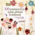 Obálka knihy 100 korálkových květin, přívěsků a drobností