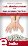 Jak zbohatnout aneb Co chudí nevědí - obálka