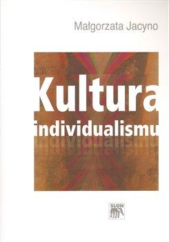 Obálka titulu Kultura individualismu