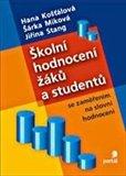 Školní hodnocení žáků a studentů se zaměřením na slovní hodnocení - obálka