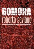 Gomora (brož.) (Osobní výpověď o ekonomické moci a brutální rozpínavosti neapolské Camorry) - obálka