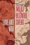 Obálka knihy Miluj bližního svého / Love and War