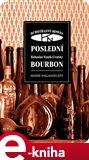 Poslední bourbon (Hubotřasný román) - obálka