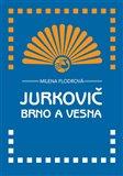 Jurkovič, Brno a Vesna - obálka