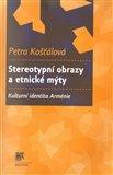 Stereotypní obrazy a etnické mýty (Kulturní identita Arménie) - obálka