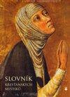 Obálka knihy Slovník křesťanských mystiků