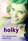 Obálka knihy Co všechno chtějí holky vědět