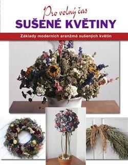 Sušené květiny - Leigh Ann Berryová