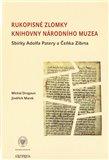 Rukopisné zlomky Knihovny Národního muzea - Sbírky Adolfa Patery a Čeňka Zíbrta - obálka