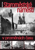 Staromstsk&#233; n&#225;mst&#237; v promn&#225;ch asu - oblka