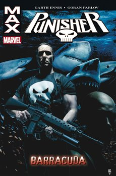 Barracuda. Punisher Max - Goran Parlov, Garth Ennis