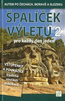 Špalíček výletů pro každý den jeden 2. Autem po Čechách, Moravě a Slezsku - Petr David, Vladimír Soukup