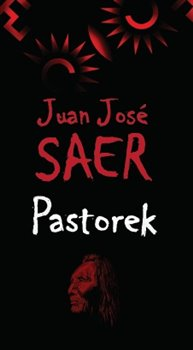 Pastorek - Juan José Saer