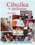 Cibulka v pyžamu (Třináct rozhovorů z Toboganu s tuctem veselých odhalení) - obálka