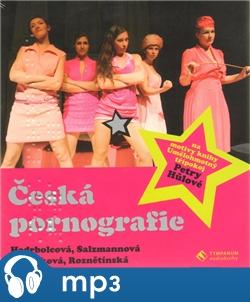 Česká pornografie, mp3 - Petra Hůlová
