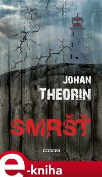 Smršť - Johan Theorin e-kniha