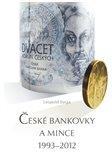 České bankovky a mince 1993 – 2012 - obálka
