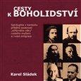 """Cesty k boholidství (Spiritualita v kontextu příběhů osobností """"stříbrného věku"""" ruského myšlení a ruské emigrace) - obálka"""