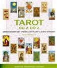 Tarot od A do Z (Obdivuhodný svět vykládacích karet a jejich významů) - obálka