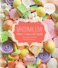 Marshmallow (Připravte si doma sladké pokušení) - obálka
