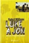 Obálka knihy Luke a Jon