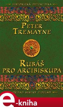 Obálka titulu Rubáš pro arcibiskupa