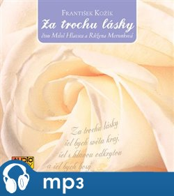 Obálka titulu Za trochu lásky (audiokniha)